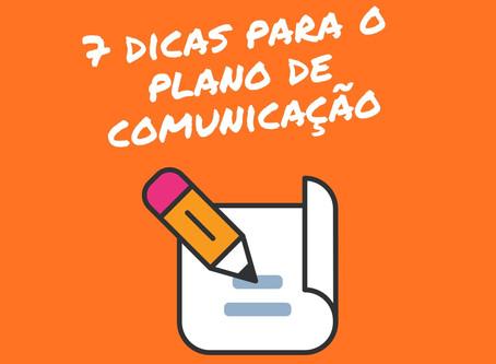 Sete dicas para refletir antes de criar as estratégias de comunicação