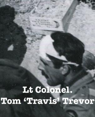 Lt Colonel Tom 'Travis' Trevor