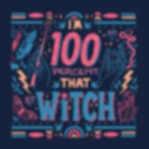 I'm_100_percent_that_witch_flattened.jpg