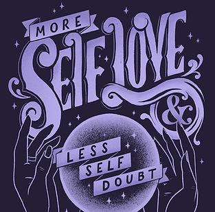more self love less self doubt.jpg
