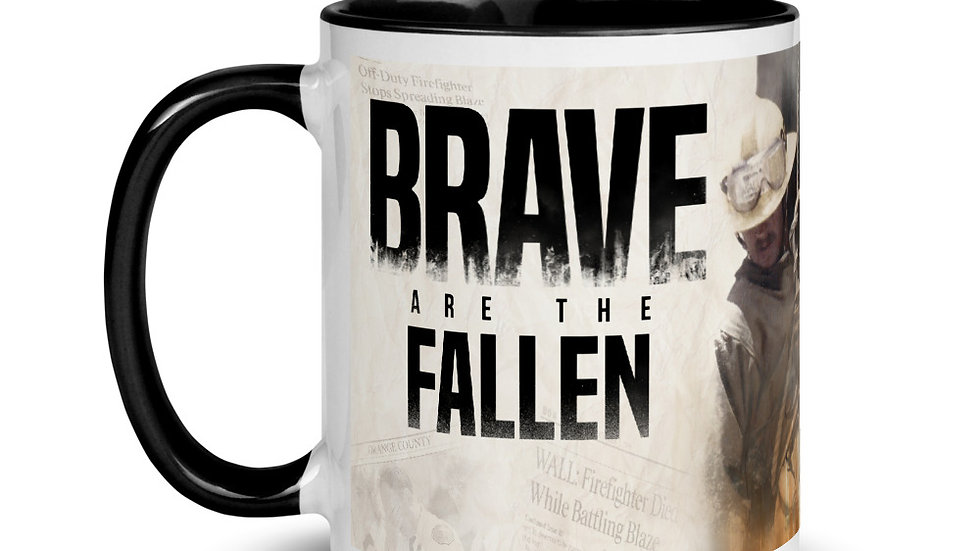 Brave Are The Fallen Mug with Color Inside