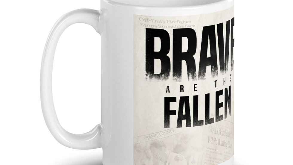Brave Are The Fallen Mug