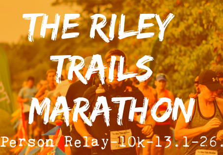 THE FIRST RACE | RILEY TRAILS MARATHON