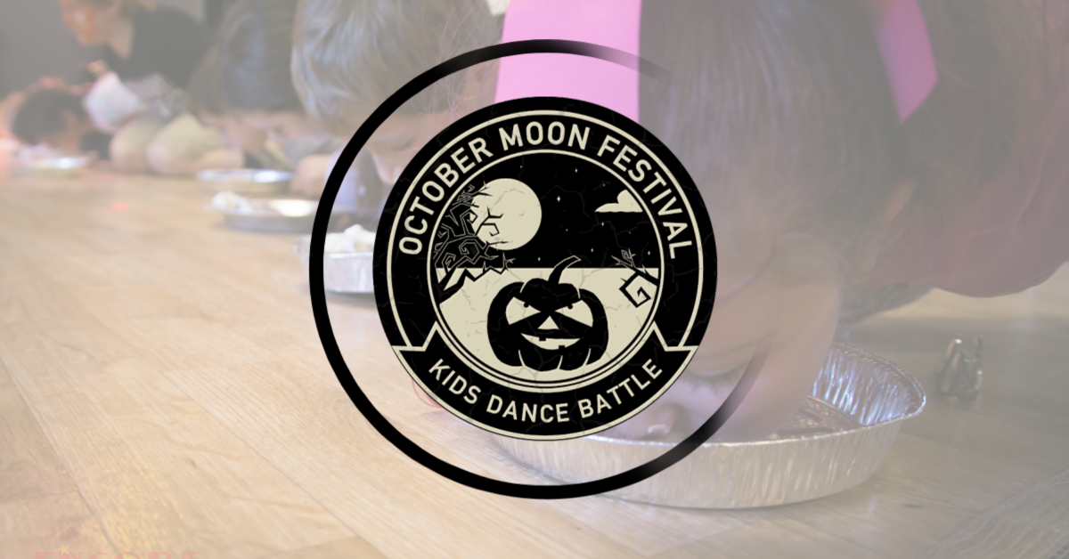 October Moon Festival & Kids Dance Battle