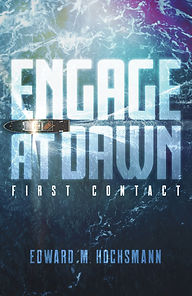 Engage at Dawn: First Contact