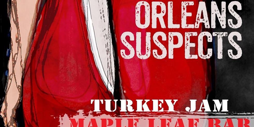 Turkey Jam! New Orleans Suspects 11pm $15