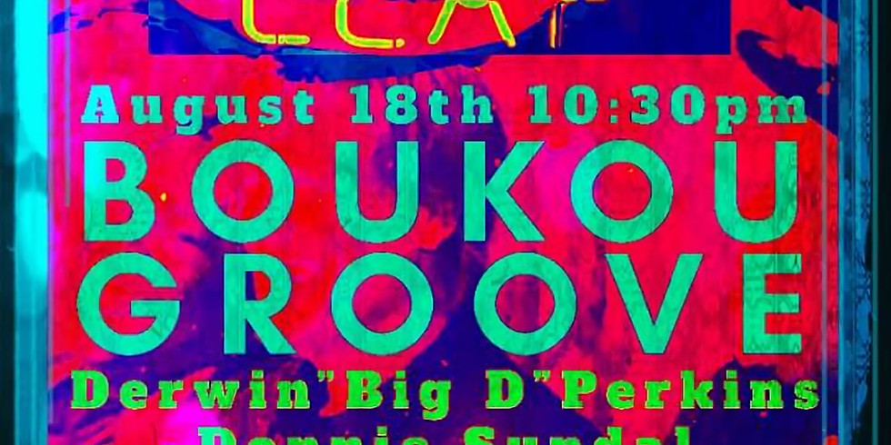 Boukou Groove 10pm $10