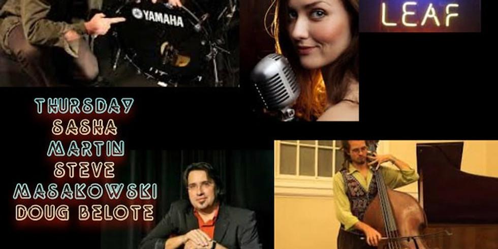 Sasha Martin, Steve Masakowski & Doug Belote 10PM $10