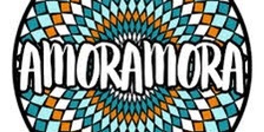 EARLY SHOW! Amoramora 8PM $10