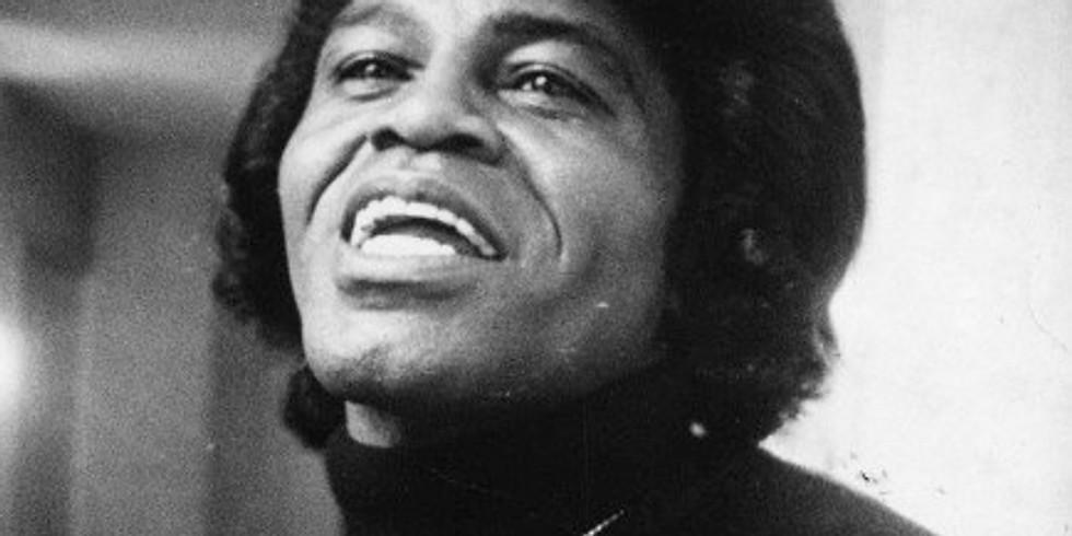 James Brown Tribute 10pm $30 Adv $33 Door