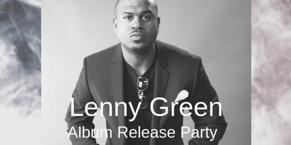 Lenny Green Album Release Party - Doors 10PM $10