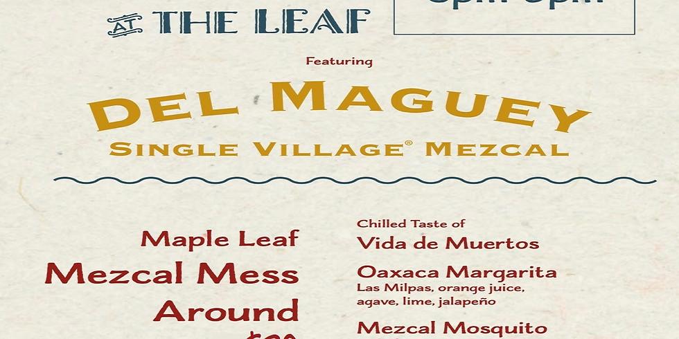 Tastie Wednesday's  feat. Mezcal Mess Around  6-9PM $30