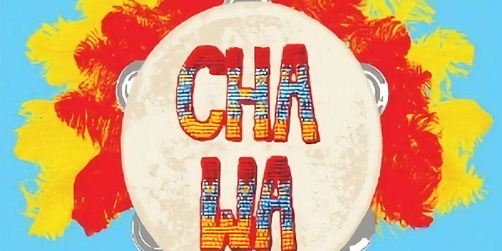 Cha Wa & Special Guests 10pm $10