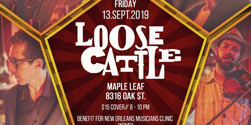 Loose Cattle: New Orleans Musicians Clinic Benefit 8PM $15