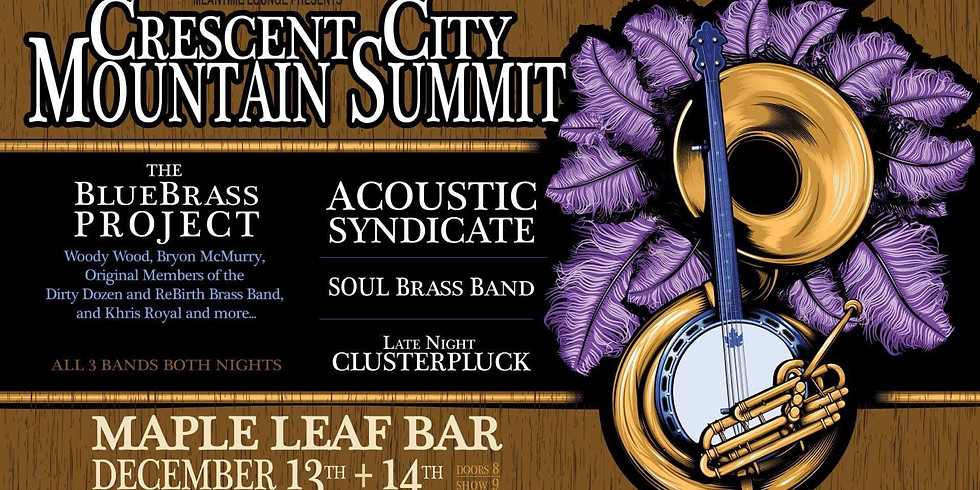 Nite 1 Crescent City Mountain Summit - 8PM $15 Adv $20 Door