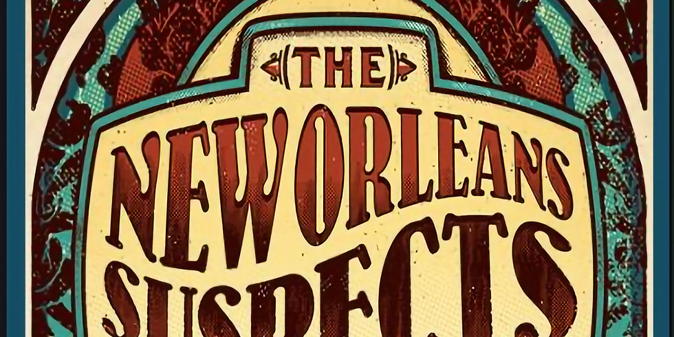New Orleans Suspects & Special Guests 10pm $30