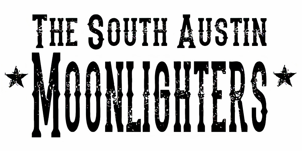 The South Austin Moonlighters 10pm $10