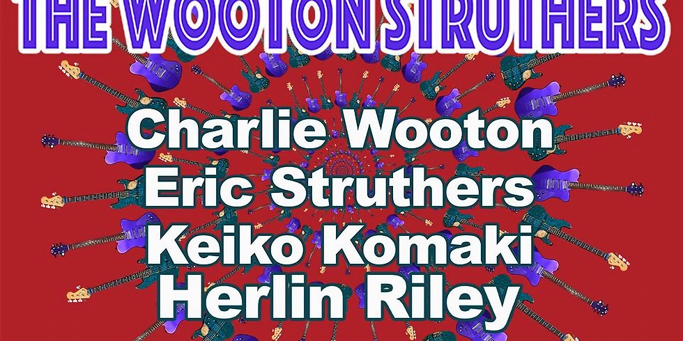 The Wooton Struthers Band 10pm $10