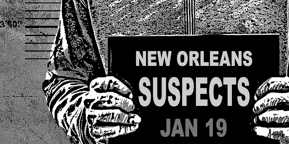 New Orleans Suspects - Doors @10pm $15