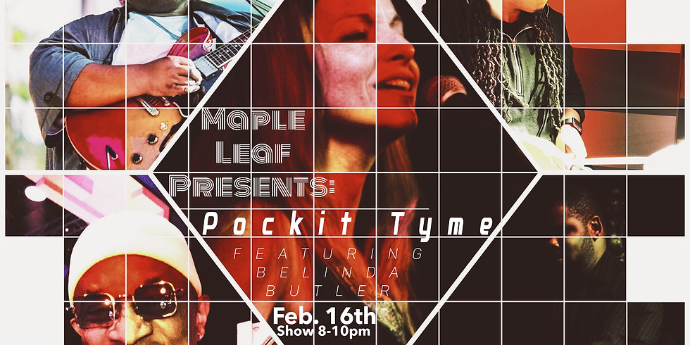 EARLY SHOW! Pockit Tyme feat. Belinda Butler 8pm $10