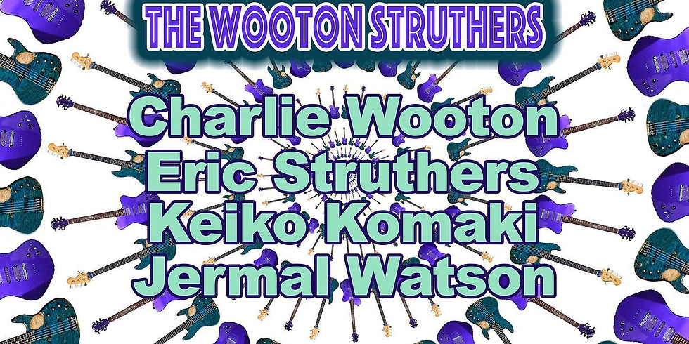 The Wooton Struthers - 10PM $10