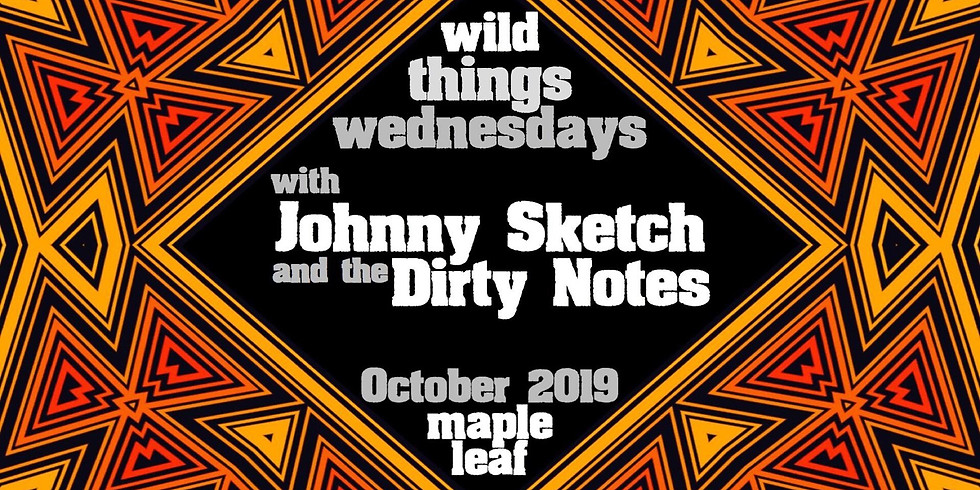 Johnny Sketch and the Dirty Notes 11PM $15