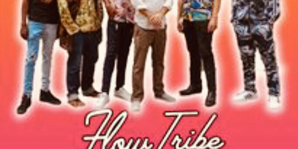 Cancelled! EARLY SHOW: Flow Tribe 7PM $20