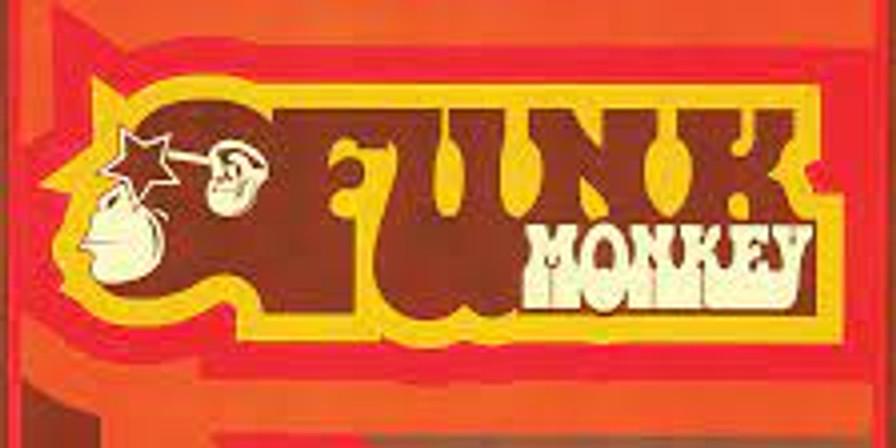 Funk Monkey 7PM $15 EARLY SHOW