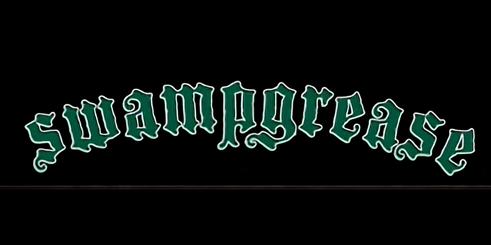 Swampgrease Doors @10pm Show @ 11pm $10