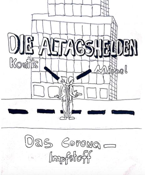 """""""Der Corona-Impfstoff: Ein Comic"""" von Alexander G."""