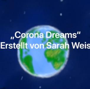 Corona-Dreams von Sarah W.