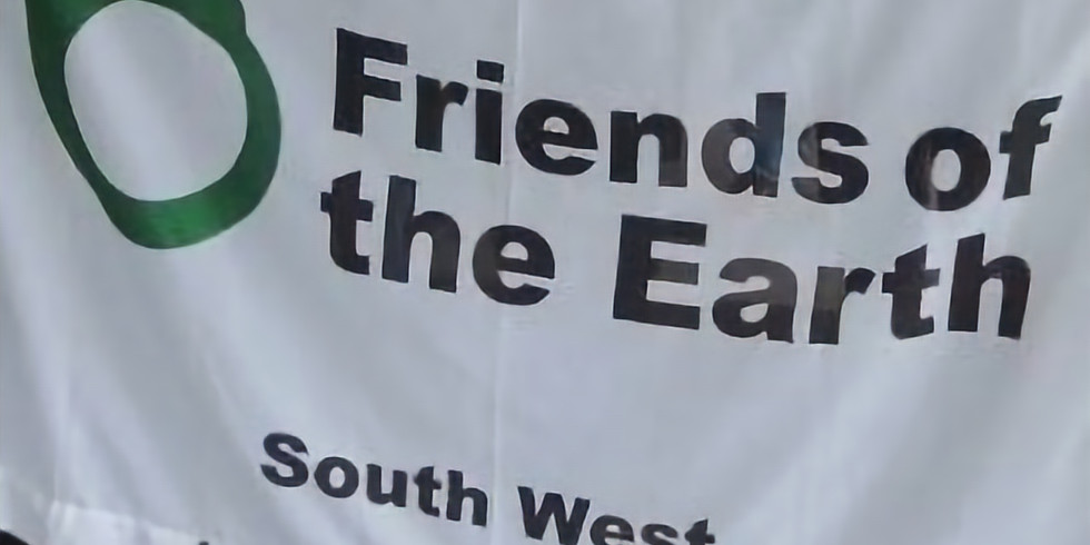 Friends of the Earth SW Region Monthly Conference