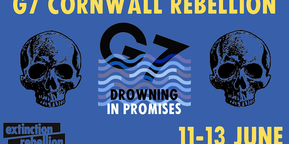 Drowning in Promises - G7 Cornwall Rebellion