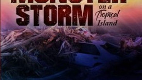 The Ravages of a Monster Storm on a Tropical Island: Dominica – Days and Nights to Remember.