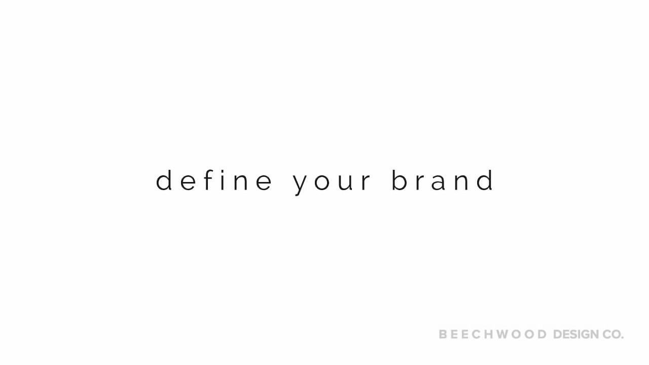 B E E C H W O O D - Define your Brand