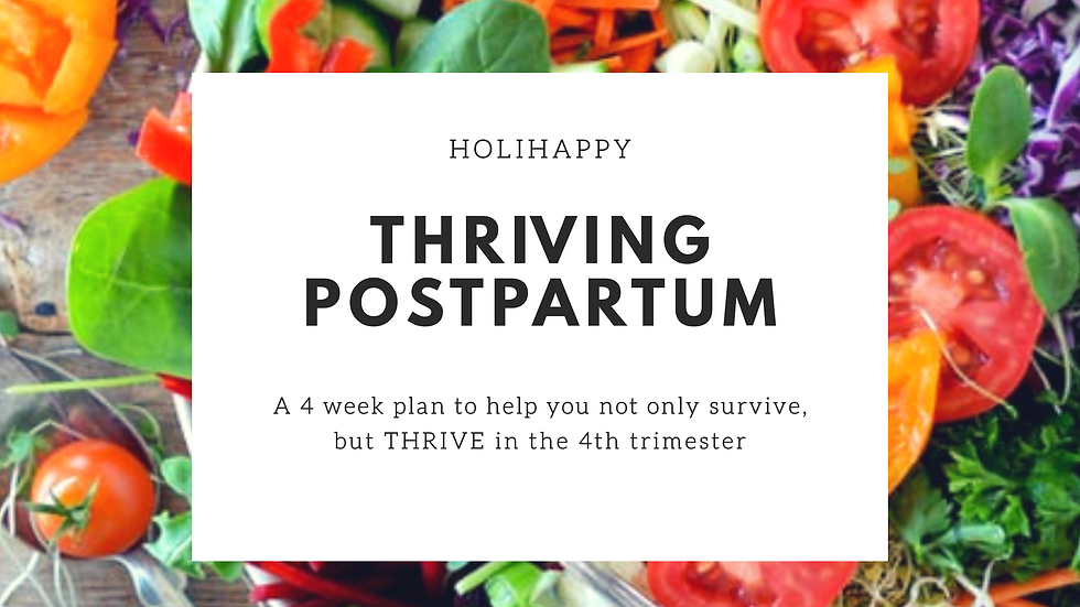 Thriving Postpartum- 4 Week Program