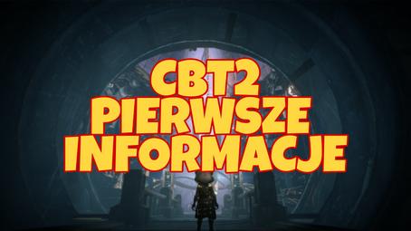 Pierwsze informację o CBT2