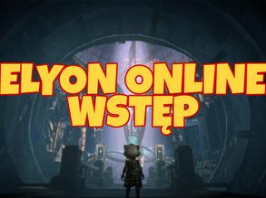 Elyon Online - Czyli Grind i PvP.