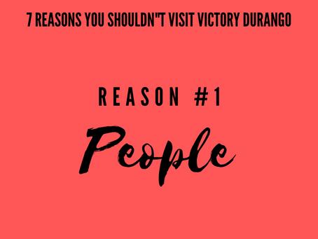REASON #1 PEOPLE