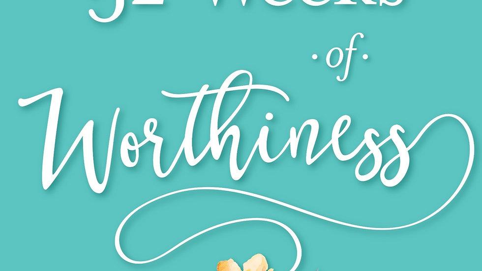 52 Weeks of Worthiness Book by Kristin Martinez