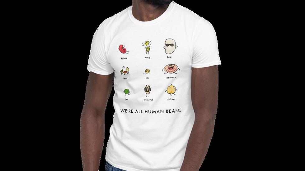 We're All Human Beans Unisex T-Shirt