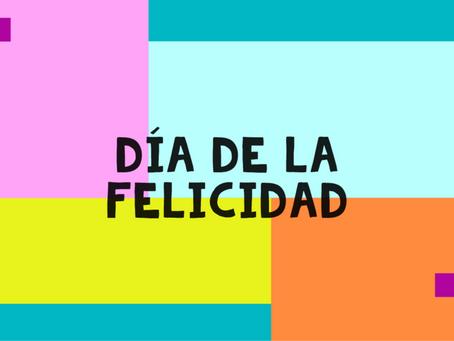 20 de marzo: Día de la Felicidad