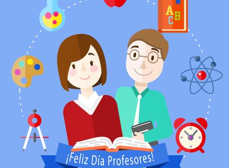 ¡Feliz día queridos Profesores!