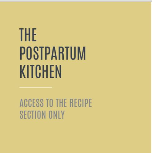 The Postpartum Kitchen ~ Recipe Only