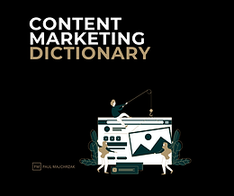 Content marketing dictionary