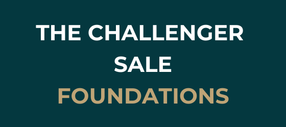 The Challenger Sale Foundations