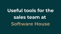 Useful tools for the sales team at Software House