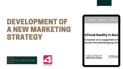 Development of a new marketing strategy