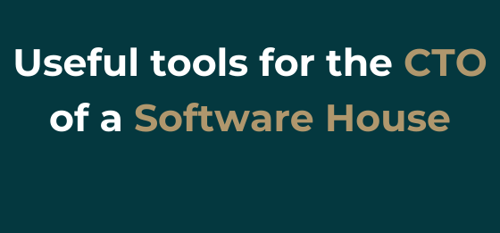 Recommended tools for CTO Software House