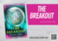 The Breakout Cover Reveal by Rachelle Ha